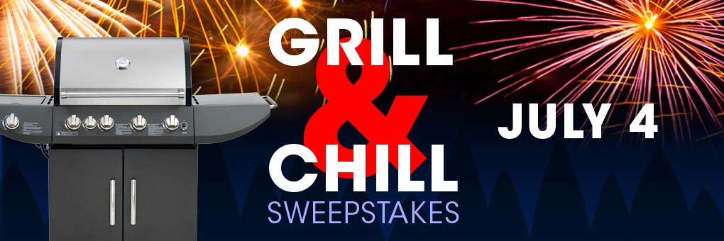 Grill & Chill Sweepstakes