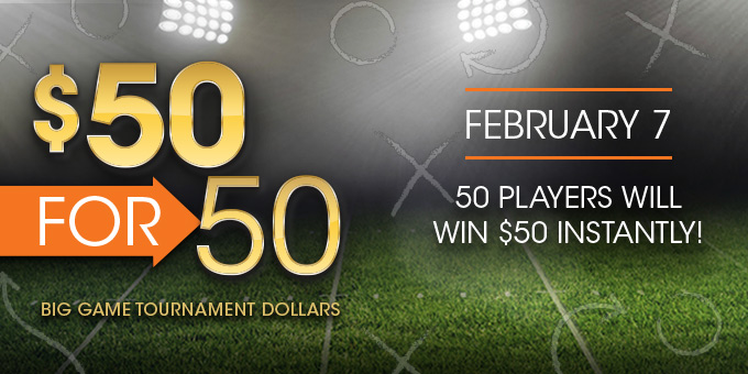 Big Game $50 for 50 Tournament Dollar Giveaway