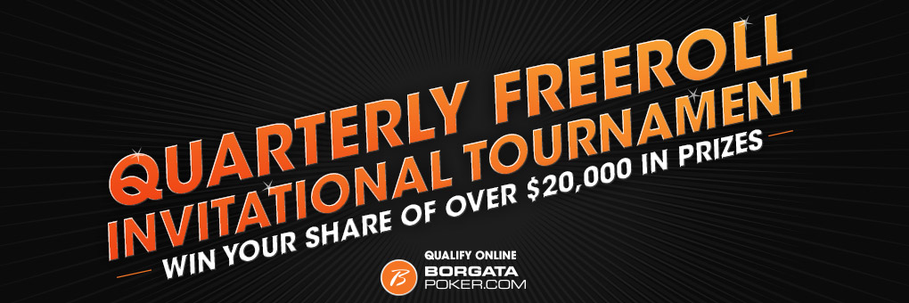 Quarterly Freeroll Invitational Tournament