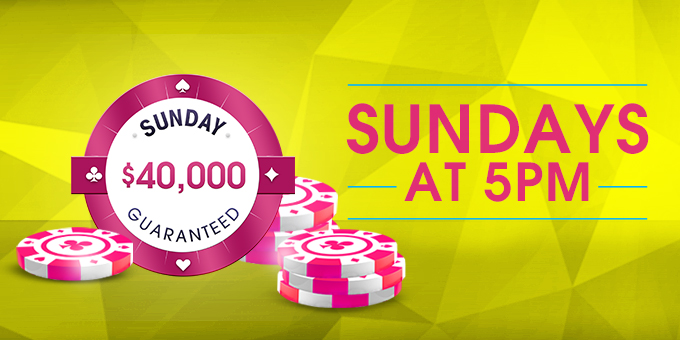 SUNDAY $40K GUARANTEED TOURNAMENT